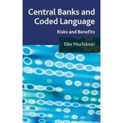 Central Banks and Coded Language by Elke Muchlinski