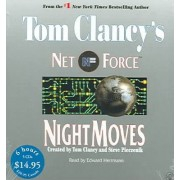 Tom Clancy's Net Force #3: Night Moves Low Price CD by Tom Clancy