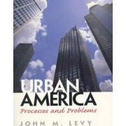 Urban America by John M. Levy
