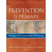 Prevention is Primary by Larry Cohen