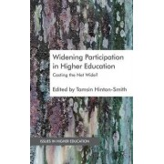 Widening Participation in Higher Education by Tamsin Hinton-Smith
