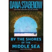 By the Shores of the Middle Sea by Dana Stabenow