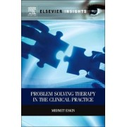 Problem Solving Therapy in the Clinical Practice by Mehmet Eskin