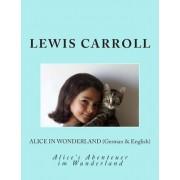 Alice in Wonderland (German & English) by Lewis Carroll