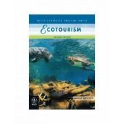 Ecotourism by David B. Weaver