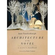 Architecture of the Novel by Jane Vandenburgh