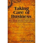 Taking Care of Business by Lydia M Douglas