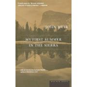My First Summer in the Sierra by John Muir