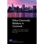 Police-community Relations in Cincinnati by Greg Ridgeway