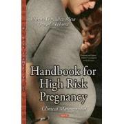 Handbook for High Risk Pregnancy by Ernesto Gonz