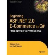 Beginning ASP.NET 2.0 E-Commerce in C# 2005 2006 by Christian Darie