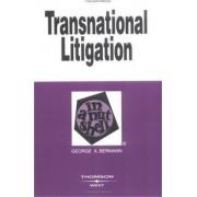 Transnational Litigation in a Nutshell by George A Bermann