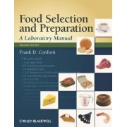 Food Selection and Preparation by Frank D. Conforti