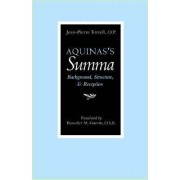 Aquinas's Summa by J.-P. Torrell