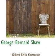 George Bernard Shaw by Gilbert K Chesterton