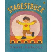 Stagestruck by Tomie DePaola