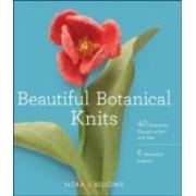 Bellows, N: Beautiful Botanical Knits