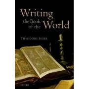 Writing the Book of the World by Theodore Sider