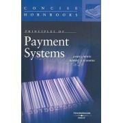 Principles of Payment Systems by James White