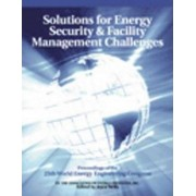 Solutions for Energy Security and Facility Management Challenges by Joyce Wells