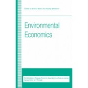 Environmental Economics: Proceedings of a Conference Held by the Confederation of European Economic Associations at Oxford, 1993