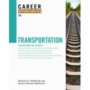 Career Opportunities in Transportation by Richard A. McDavid