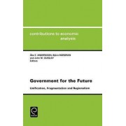 Government for the Future by Ake E. Andersson