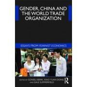 Gender, China and the World Trade Organization by Gunseli Berik