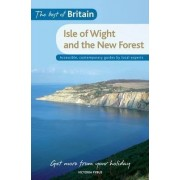 The Best of Britain: The Isle of Wight & the New Forest by Victoria Pybus