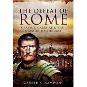 The Defeat of Rome by Gareth C. Sampson