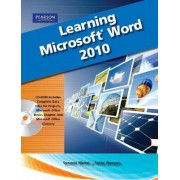 Learning Microsoft Office Word 2010 by Suzanne Weixel