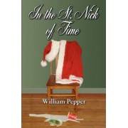 In the St. Nick of Time by William Pepper