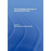 The Routledge Anthology of Renaissance Drama by Simon Barker