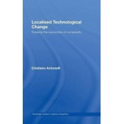 Localised Technological Change by Cristiano Antonelli