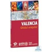 Valencia - Ghidul orasului