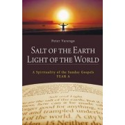 Salt of the Earth Light of the World by Peter Varengo