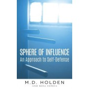 Sphere of Influence: An Approach to Self-Defense
