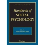 Handbook of Social Psychology by John D. Delamater