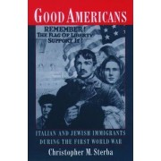 Good Americans by Christopher M. Sterba
