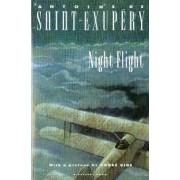 Night Flight by Antoine De Saint-Exupary