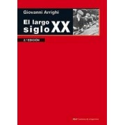 El largo siglo XX by Giovanni Arrighi