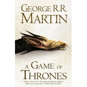 Game of Thrones (a Song of Ice and Fire, Book 1) by George R. R. Martin