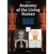 Anatomy of the Living Human by Andras Csillag