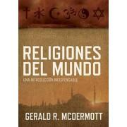 Religiones del Mundo by Jordan-Trexler Professor of Religion Gerald R McDermott