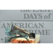 The Last Days Of American Crime - Coffret 3 Volumes
