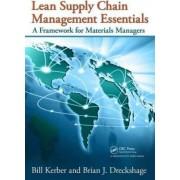 Lean Supply Chain Management Essentials by Bill Kerber
