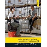 Doing Qualitative Research by Gregory M. Scott
