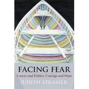 Facing Fear by Judith Strasser