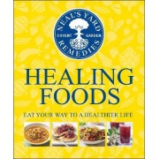 Neal's Yard Remedies Healing Foods by DK