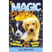 A New Beginning AND Muddy Paws by Sue Bentley
